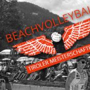 Tiroler Beachvolley Landesmeisterschaften Männer 2017 - VC St. Johann in Tirol